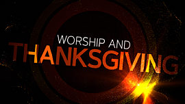 Worship And Thanksgiving