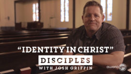 Disciples: Identity in Christ