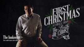 First Christmas: Innkeeper