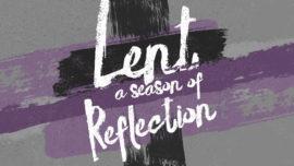 Lent (A Season of Reflection)