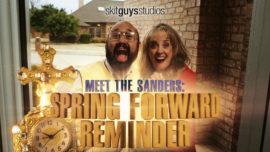 Meet the Sanders: Spring Forward Reminder
