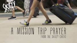 A Mission Trip Prayer