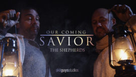 Our Coming Savior: The Shepherds