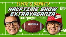 Stevie & Danny's Halftime Show Extravaganza