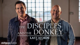 Last Words of Christ: The Disciples and the Donkey (Palm Sunday)