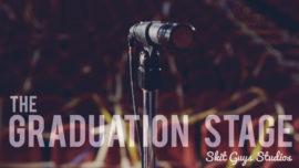 The Graduation Stage