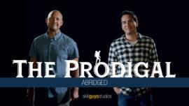 The Prodigal: Abridged