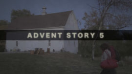 Advent Story 5