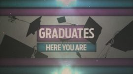 Graduates: Here You Are