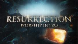 Resurrection Worship Intro