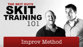 Skit Training 101: Improv Method