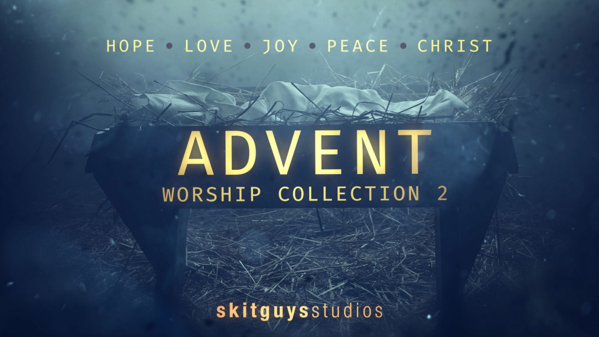 advent worship collection 2 videos the skit guys