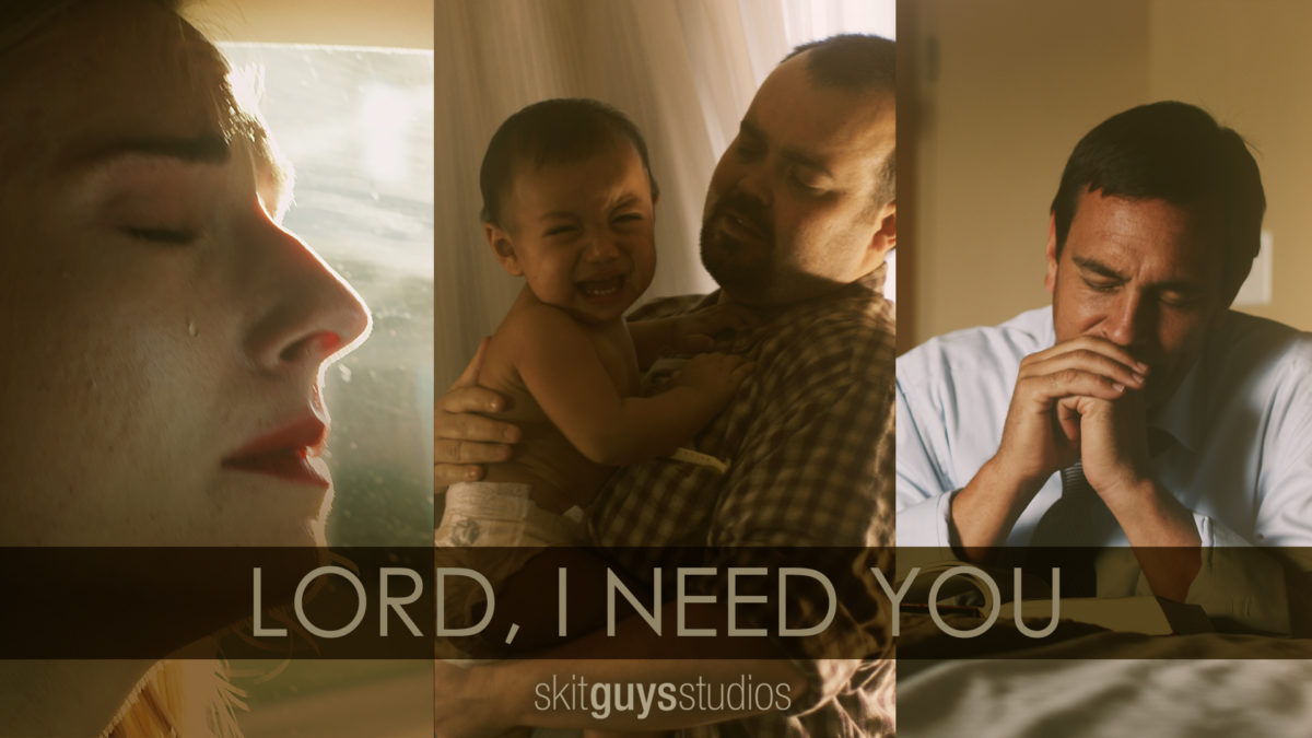 Lord, I Need You | Videos