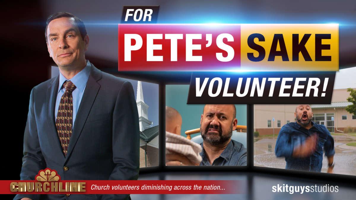 For Pete's Sake: Volunteer