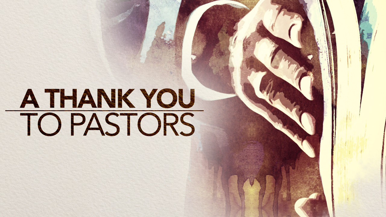 A Thank You To Pastors