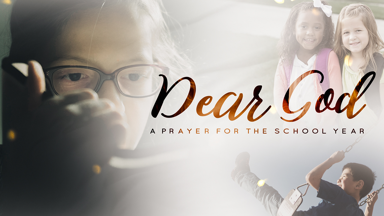 Dear God (A Prayer For The School Year)