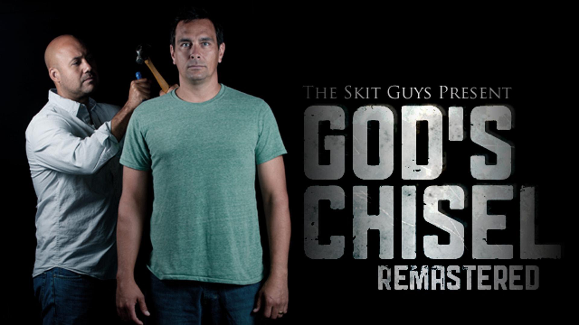 God's Chisel Remastered